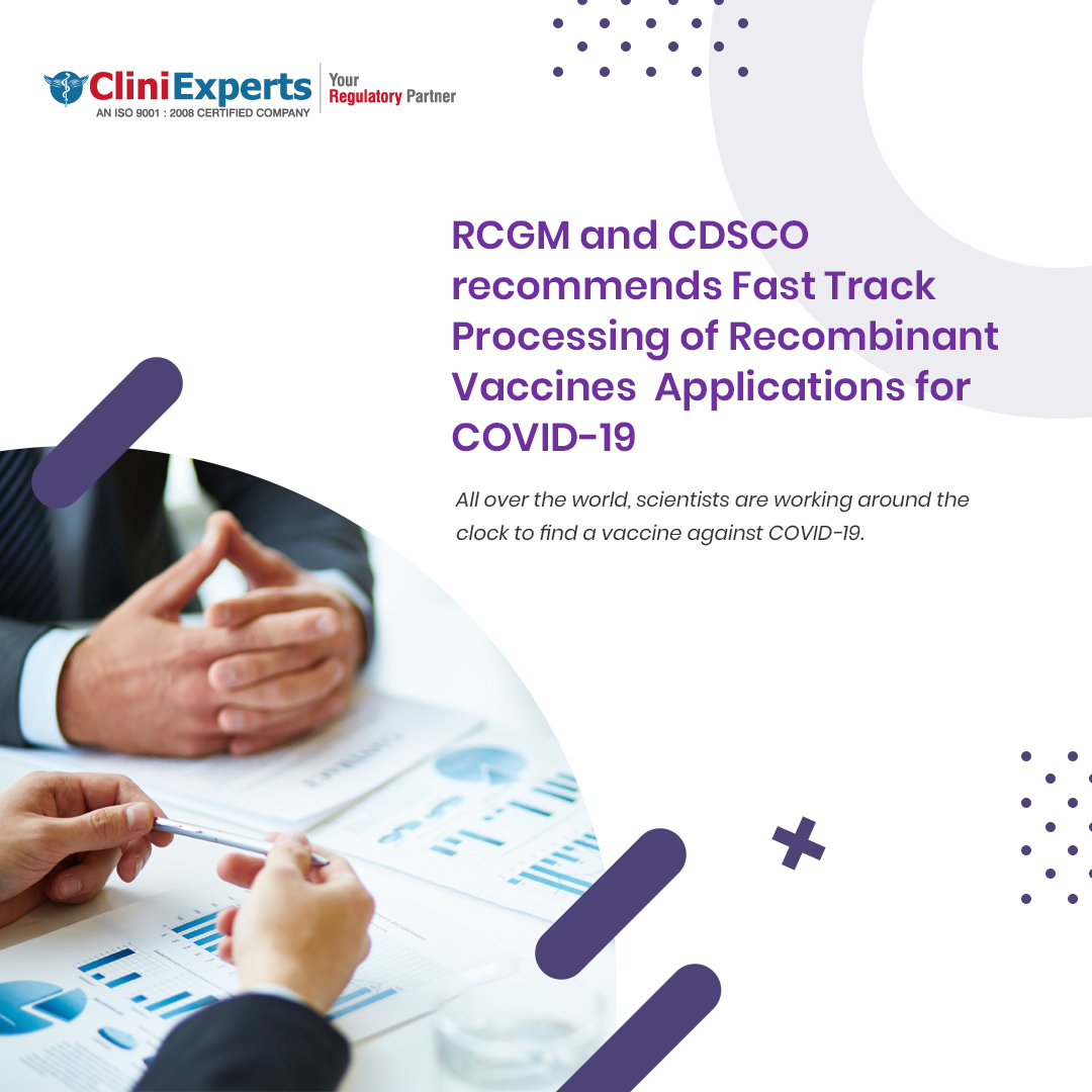 RCGM and CDSCO recommends Fast Track Processing of Recombinant Vaccines Applications for COVID-19