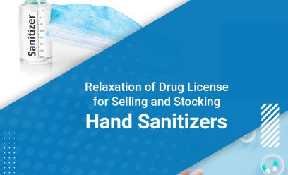 Relaxation of Drug License for Selling and Stocking Hand Sanitizers