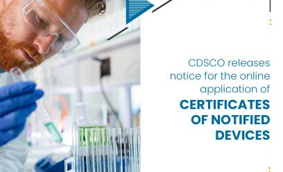 CDSCO releases notice for the online application of certificates of Notified Devices