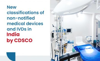 New classifications of non-notified medical devices and IVDs in India by CDSCO