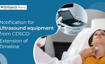 Notification for Ultrasound equipment from CDSCO: Extension of Timeline
