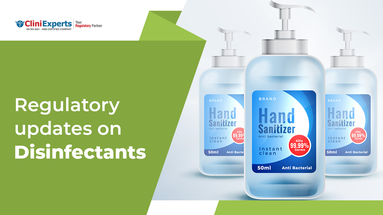 Regulatory Updates on Disinfectants