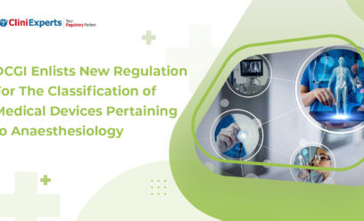 DCGI enlists new regulation for the classification of Medical Devices pertaining to Anaesthesiology